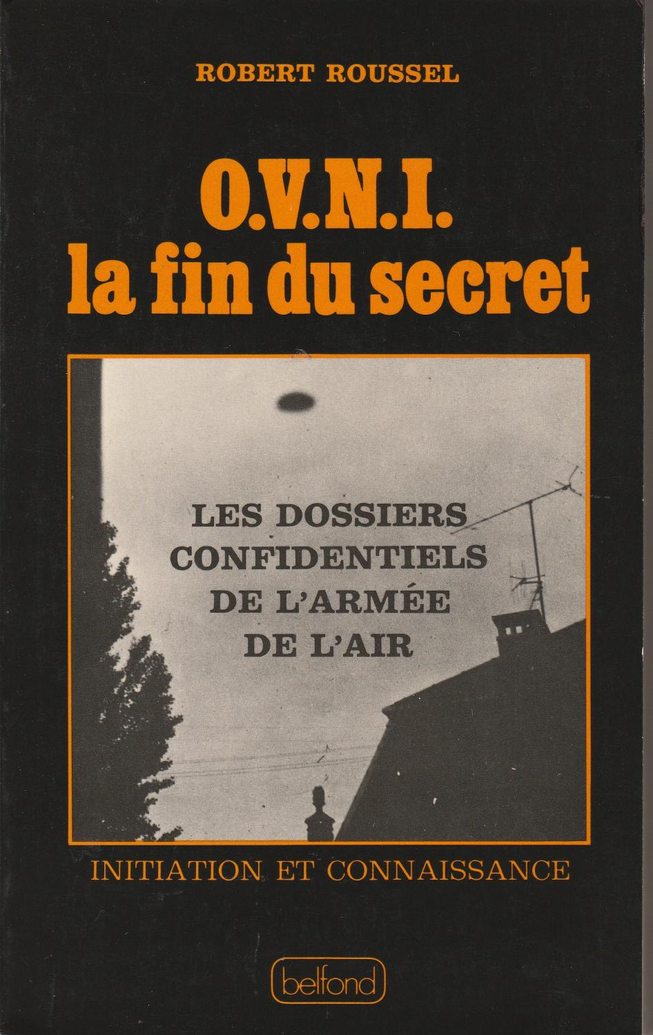 Robert Roussel – OVNI, la fin du secret