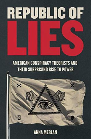 Anna Merlan : Republic of Lies